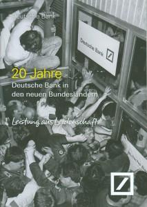 20 Jahre Deutsche Bank in den neuen Bundesländern