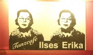 Das Eingangsschild des legendären Leipziger Clubs »Ilses Erika«